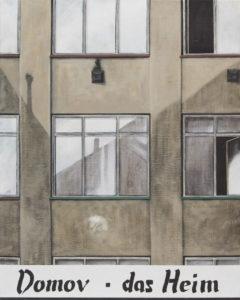 """""""Domov – das Heim"""" 2004, olej, plátno, 100x80 cm"""