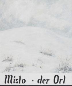"""""""Místo – der Ort"""" 2004, olej, plátno, 90x75 cm"""